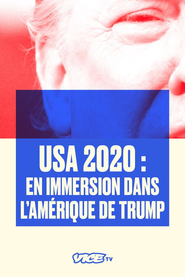 USA 2020 : EN IMMERSION DANS L'AMÉRIQUE DE TRUMP